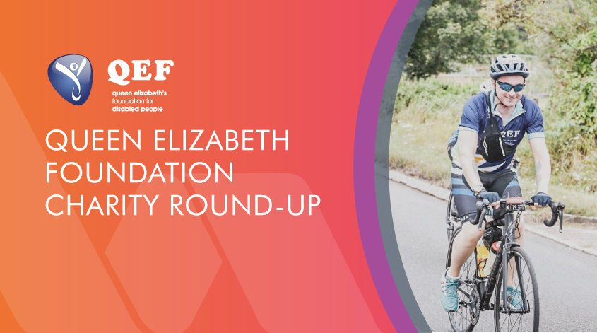 Queen Elizabeth Foundation Charity round up