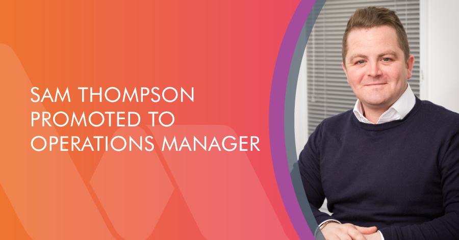 Operations Manager Sam Thompson blog graphic