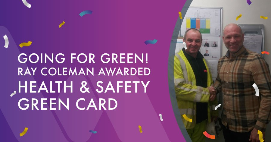 ray coleman awarded health and safety green card