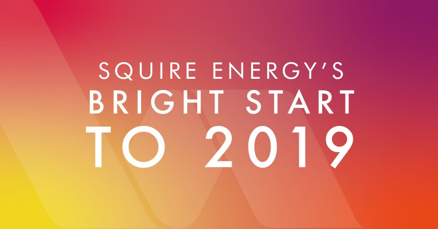 Squire Energy bright start to 2019 blog graphic