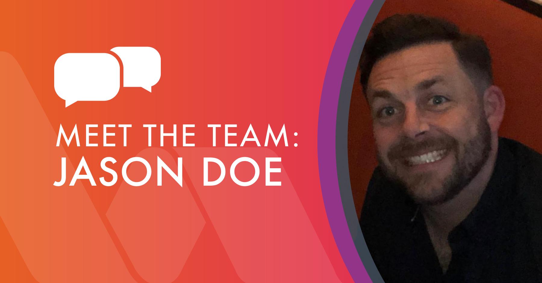 Meet the team - Jason Doe, Technical Engineer
