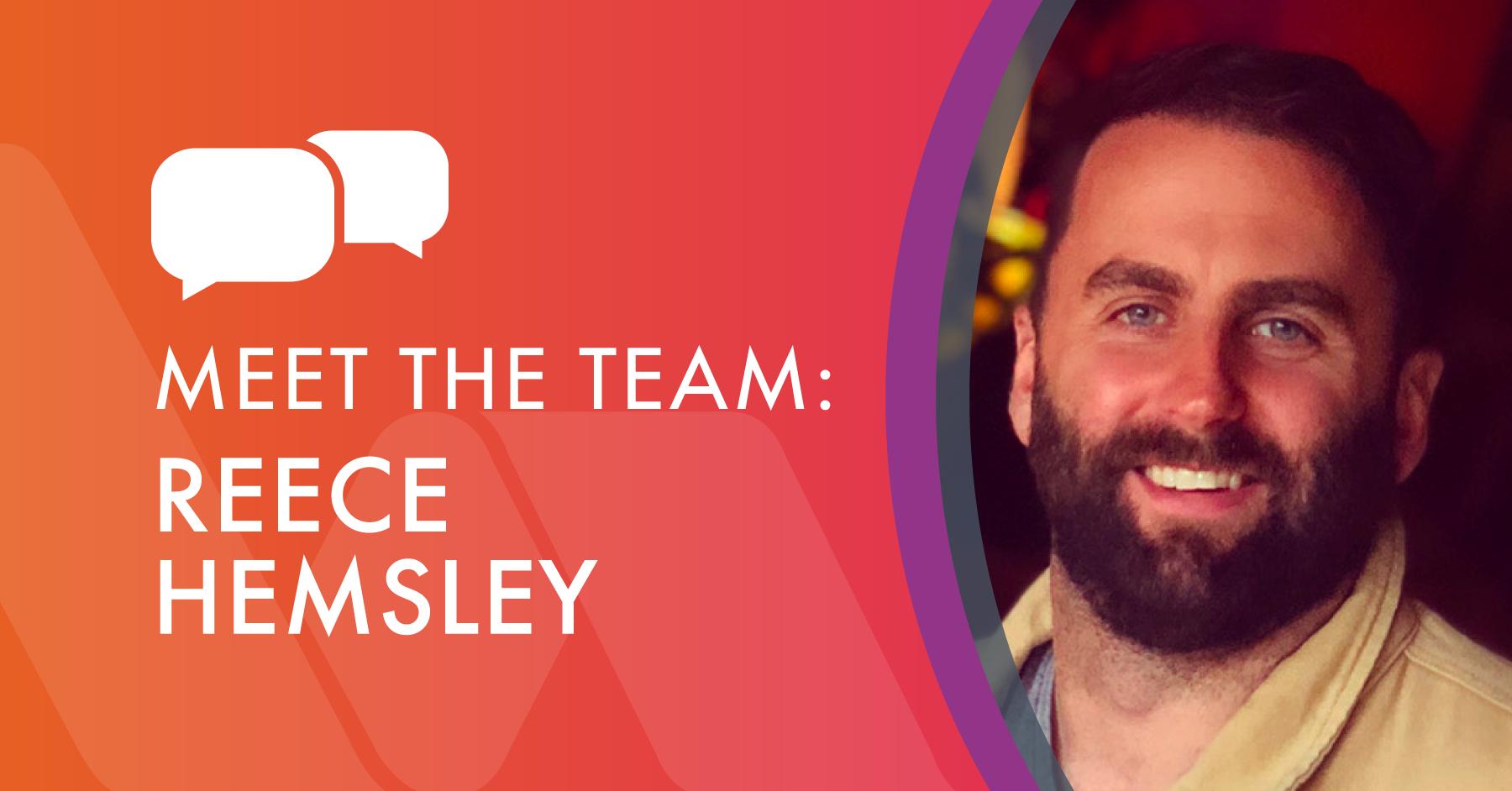 Meet the team - Reece Hemsley, Project Supervisor